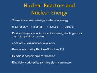Nuclear Reactors and  Nuclear Energy