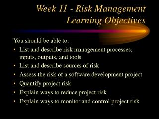 Week 11 - Risk Management Learning Objectives