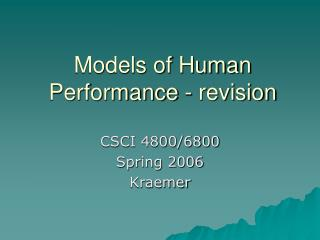 Models of Human Performance - revision