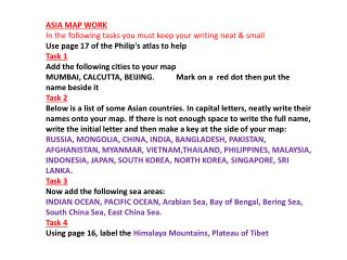 ASIA MAP WORK In the following tasks you must keep your writing neat & small