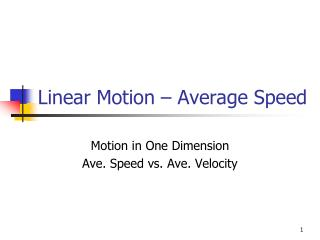 Linear Motion � Average Speed