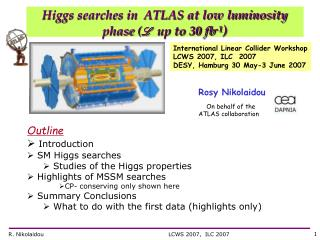 Higgs searches in  ATLAS at low luminosity phase  ( L up to 30 fb -1 )
