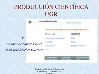 PRODUCCI�N CIENT�FICA UGR