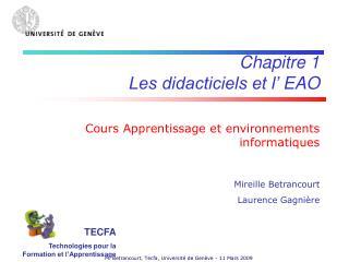 Chapitre 1 Les didacticiels et l��EAO Cours Apprentissage et environnements informatiques