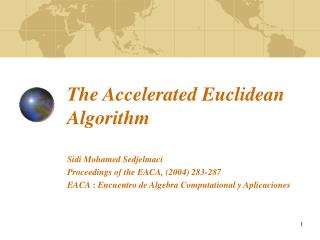 The Accelerated Euclidean Algorithm