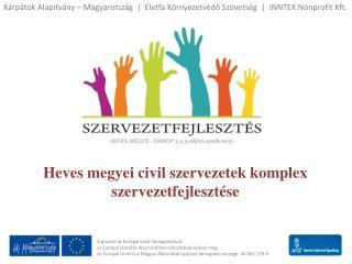 A projekt az Európai Unió támogatásával,