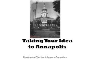 Taking Your Idea  to Annapolis