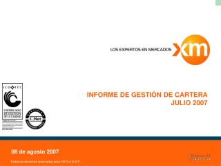 INFORME DE GESTIÓN DE CARTERA JULIO 2007