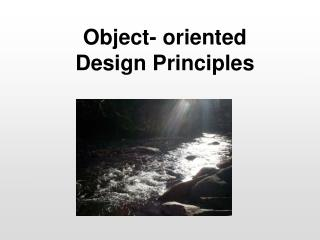 Object- oriented  Design Principles