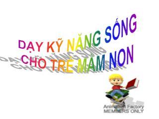 DY K NANG SNG CHO TR MM NON