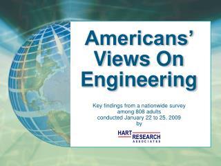 Americans' Views On Engineering