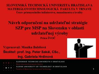 Návrh odporučení na udržateľné stratégie  SZP pre MSP na Slovensku v oblasti udržateľnej výroby