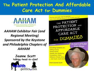 The  Patient Protection And Affordable Care Act  for  Dummies