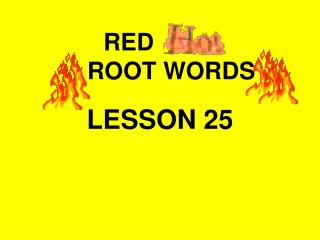 RED          ROOT WORDS