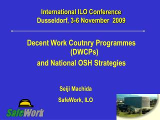 International ILO Conference  Dusseldorf, 3-6 November  2009