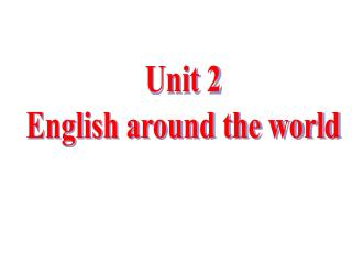 Unit 2  English around the world