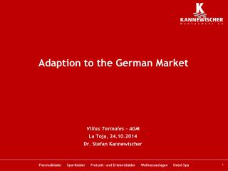 Adaption  to the  German Market