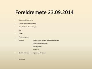 Foreldremøte 23.09.2014