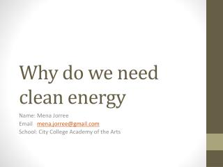 Why do we need clean energy
