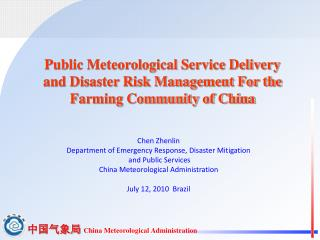 Chen Zhenlin Department of Emergency Response, Disaster Mitigation  and Public Services