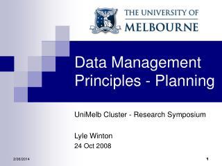 Data Management Principles - Planning