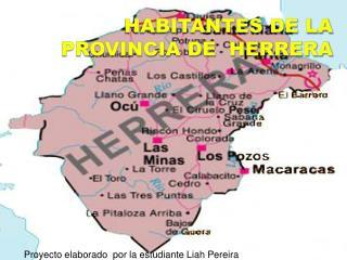 Habitantes de la provincia de  Herrera