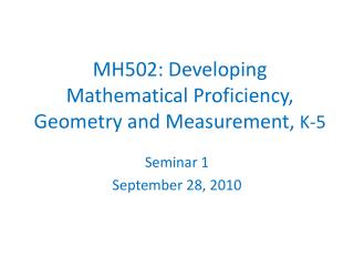 MH502: Developing Mathematical Proficiency, Geometry and Measurement,  K-5