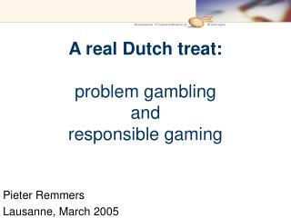 A real Dutch treat: