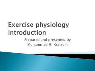 Exercise physiology  introduction