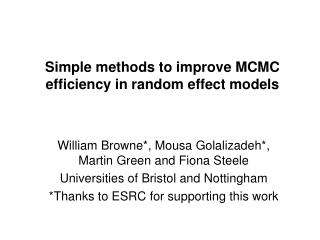 Simple methods to improve MCMC efficiency in random effect models