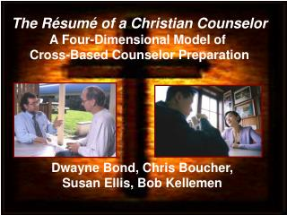 Dwayne Bond, Chris Boucher,  Susan Ellis, Bob Kellemen