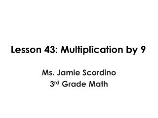 Lesson 43: Multiplication by 9