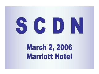 March 2, 2006 Marriott Hotel