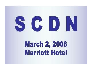 March 2, 2006 Marriott Hotel