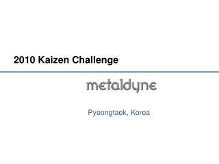 2010 Kaizen Challenge