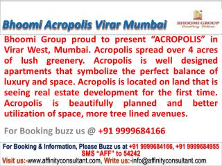 Bhoomi acropolis new project virar west mumbai @ 09999684166
