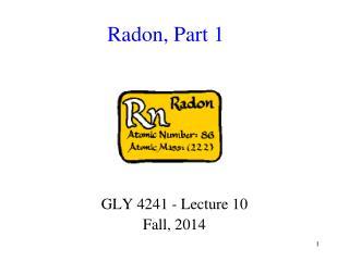 Radon, Part 1