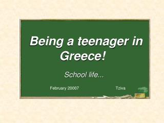 Being a teenager in Greece