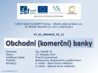 Obchodní (komerční) banky