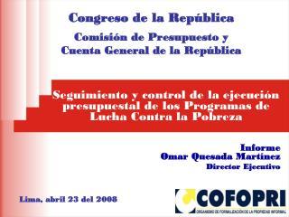 Seguimiento y control de la ejecuci�n presupuestal de los Programas de Lucha Contra la Pobreza