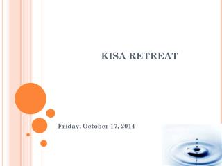 KISA RETREAT