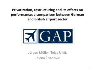 Privatization, restructuring and its effects on performance: a comparison between German and British airport sector