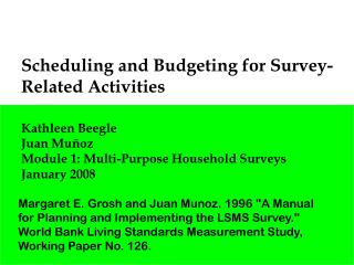 Scheduling and Budgeting for Survey-Related Activities