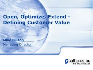 Open , Optimize, Extend -  Defining Customer Value