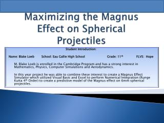 Maximizing the Magnus Effect on Spherical Projectiles