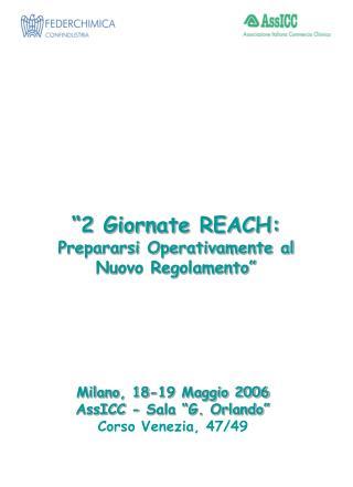 """""""2 Giornate REACH: Prepararsi Operativamente al Nuovo Regolamento"""""""
