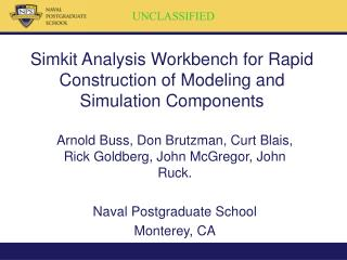 Simkit Analysis Workbench for Rapid Construction of Modeling and Simulation Components