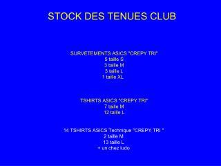 STOCK DES TENUES CLUB