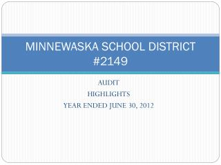 MINNEWASKA SCHOOL DISTRICT #2149