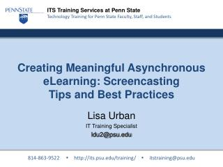 Creating Meaningful Asynchronous eLearning: Screencasting  Tips and Best Practices